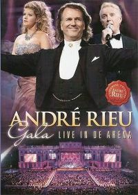Cover André Rieu - Gala - Live in de Arena [DVD]